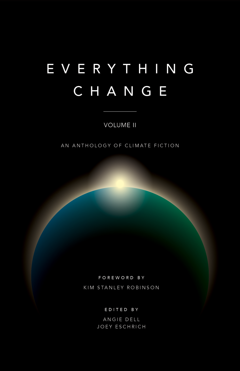 Front cover of Everything Change Vol. II