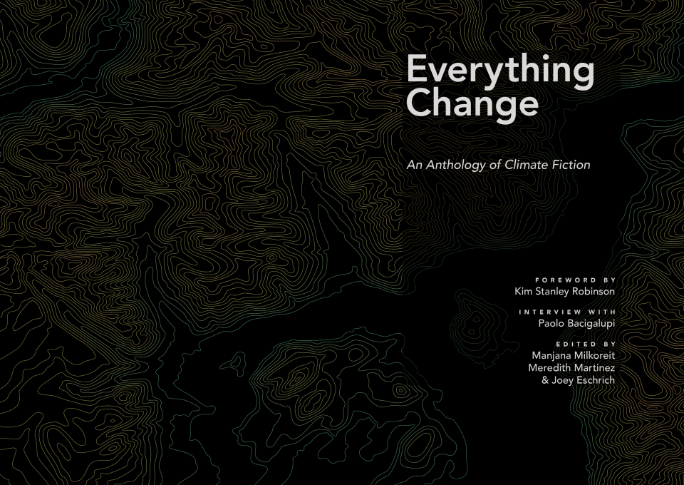 Cover of Everything Change: An Anthology of Climate Fiction