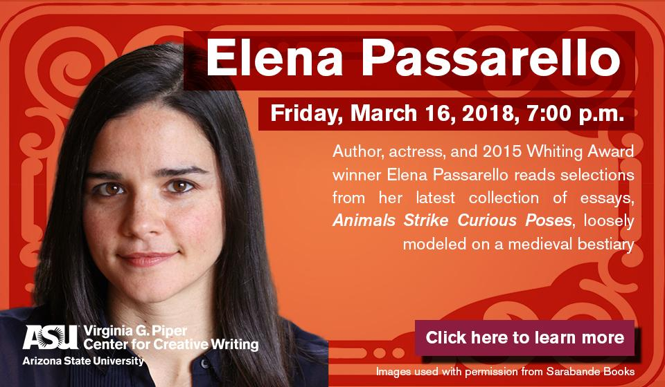Essayist Elena Passarello reads from her latest collection, Animals Strike Curious Poses, Friday, March 16th