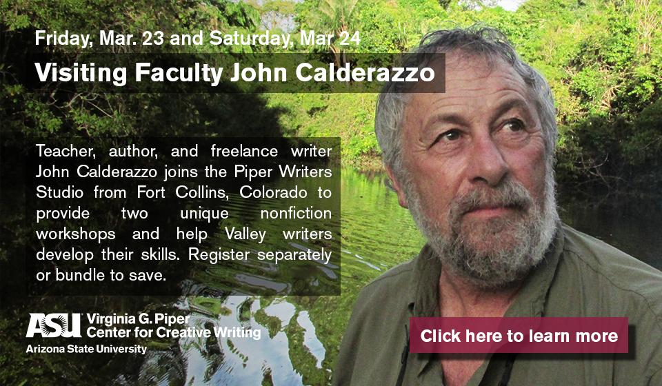 Click here to learn more about Visiting Faculty John Calderazzo