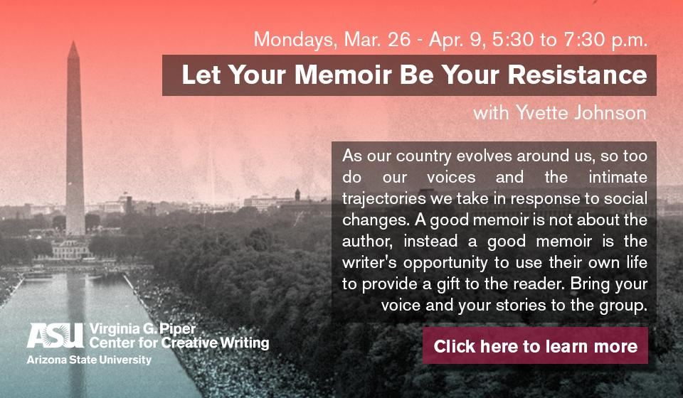Click here to learn more about Let Your Memoir Be Your Resistance with Yvette Johnson