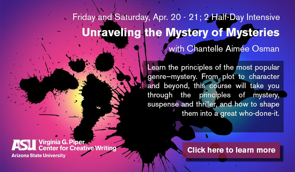 Click here to learn more about Unraveling the Mystery of Mysteries with Chantelle Aimée Osman